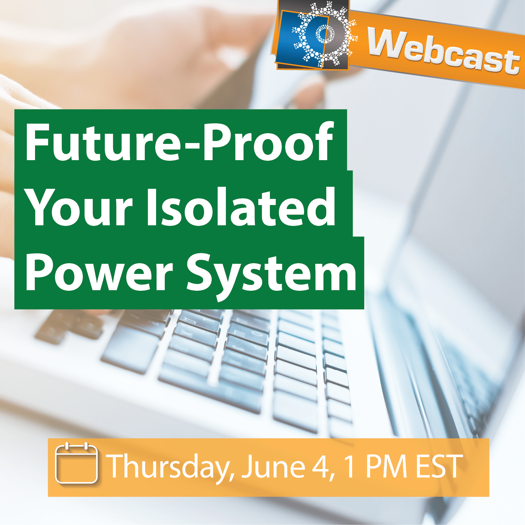 Webcast: Future-Proof your Isolated Power System