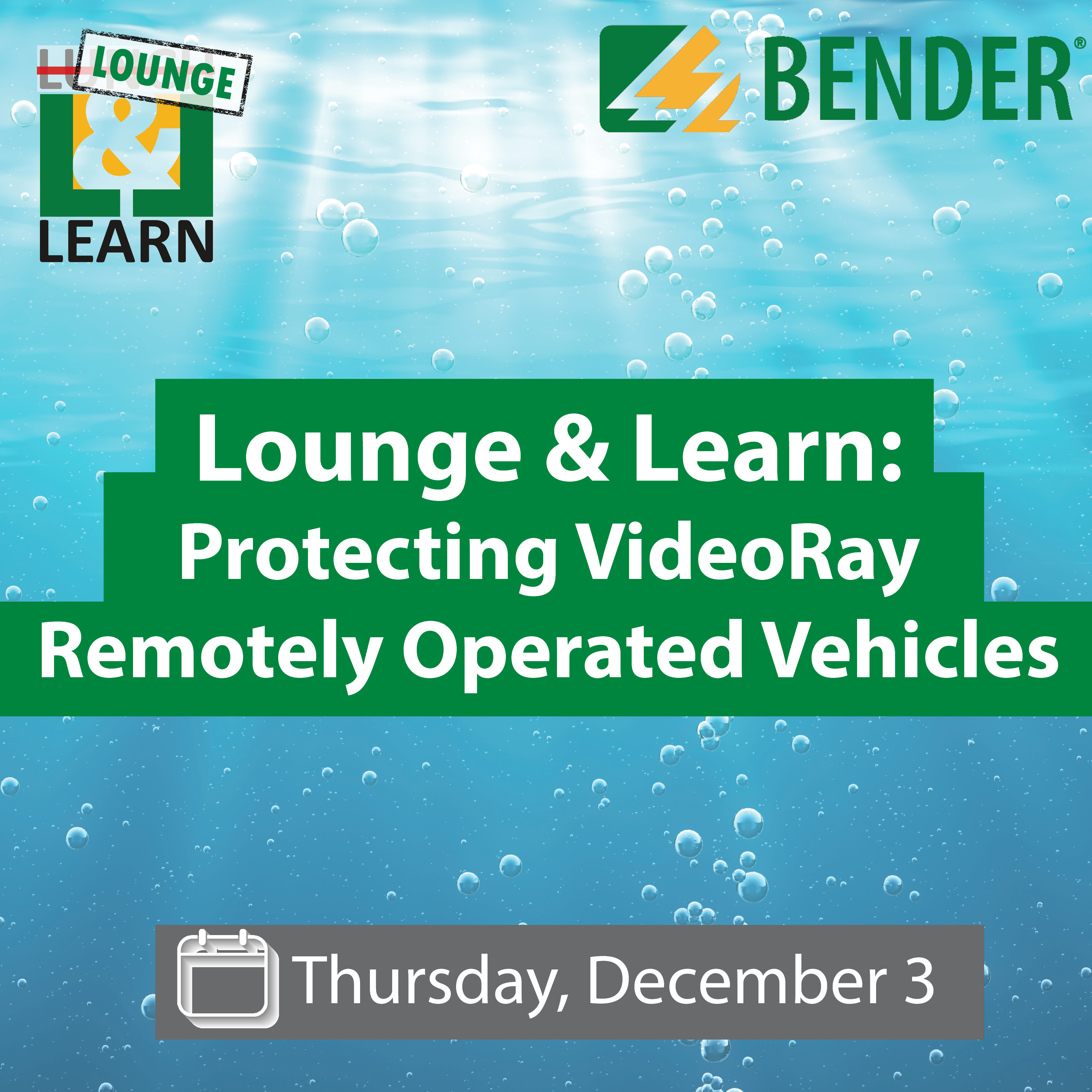 Lounge & Learn: Protecting VideoRay® Remotely Operated Vehicles